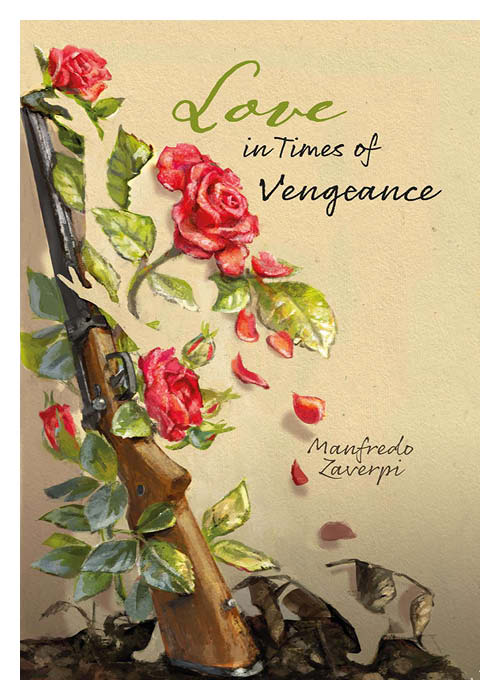 Love in Times of Vengeance